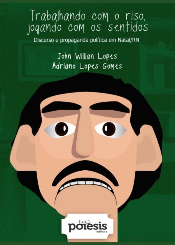 John Willian Lopes - Trabalhando com o riso