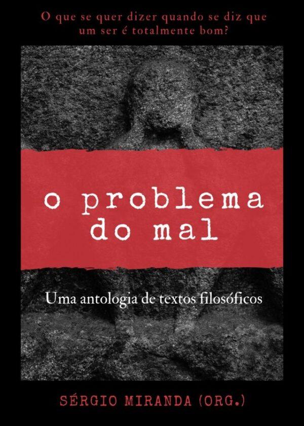 O problema do mal: uma antologia de textos filosóficos