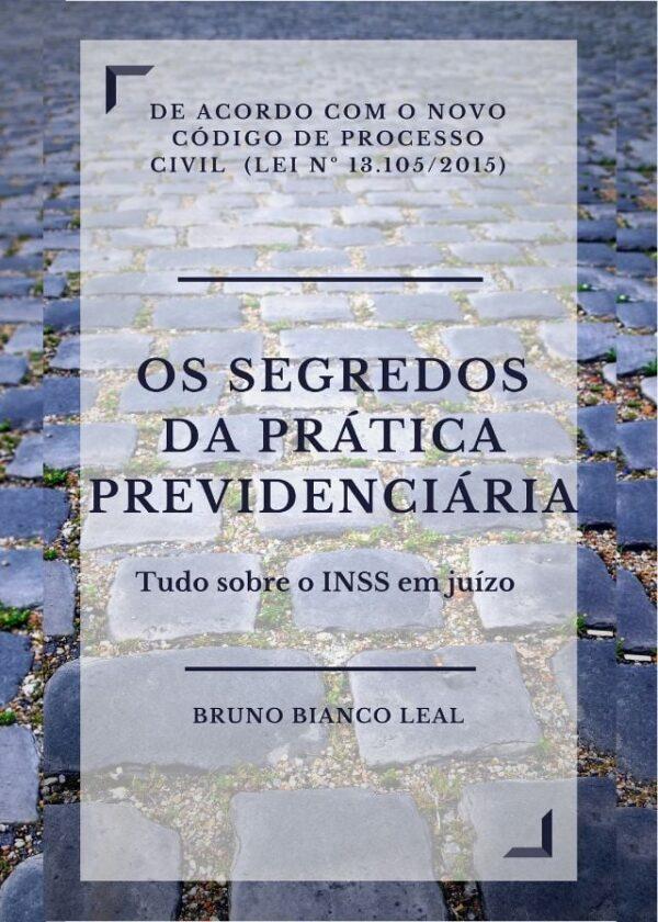 Bruno Bianco - Segredos da prática previdenciária