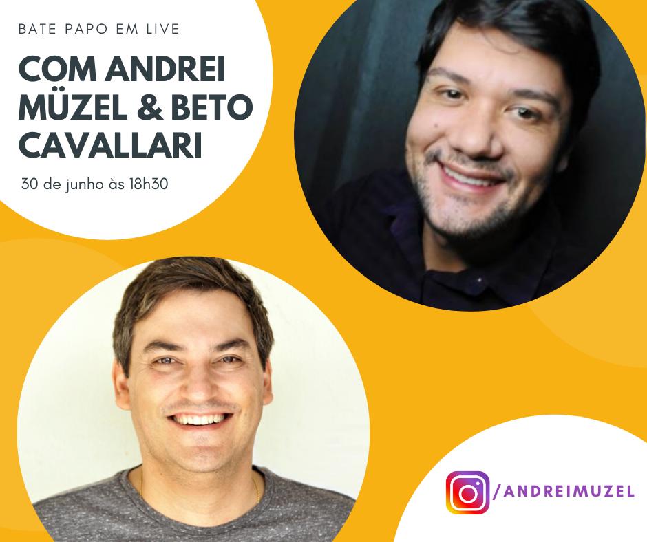 """Live com Andrei Müzel e Beto Cavallari, autor de """"Com Ítaca na mente: em busca dos sentidos do ensino"""""""""""