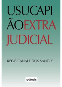 Usucapiao_extrajuducial
