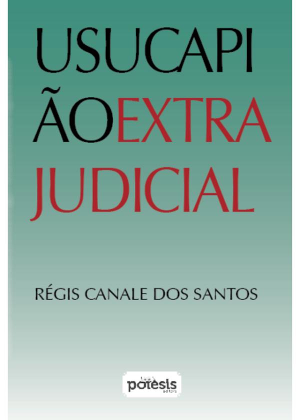 Capa do livro Usucapião extrajuducial, de Régis Canale dos Santos